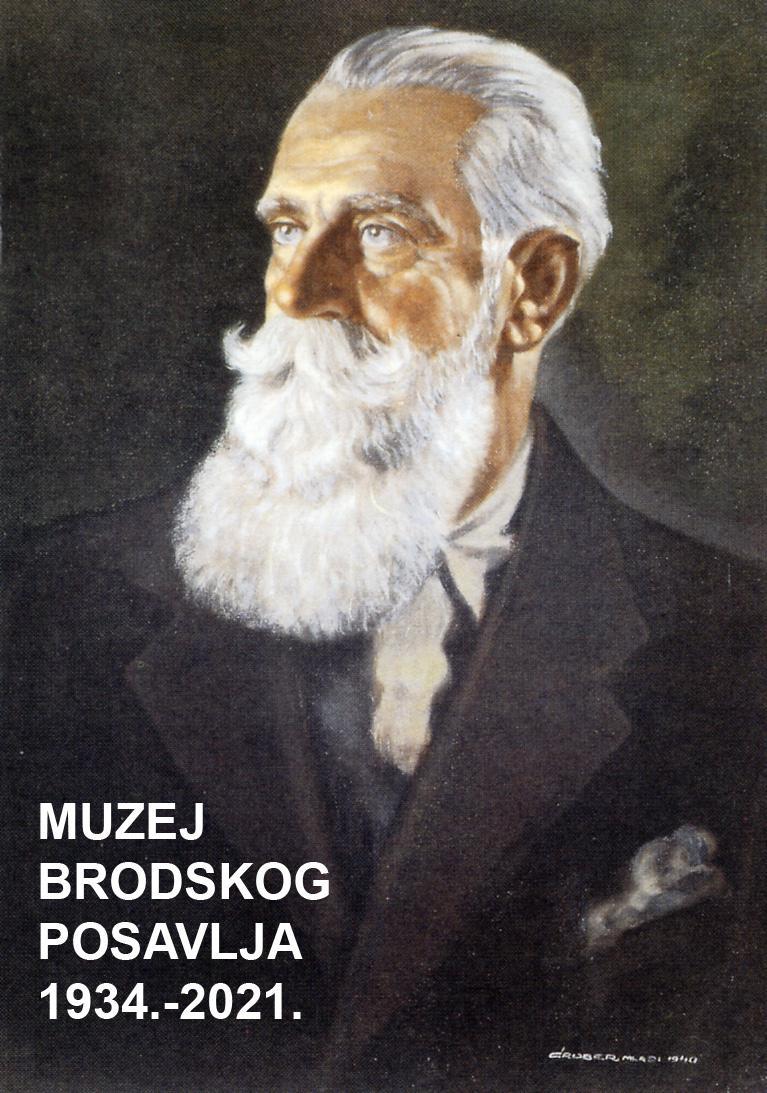 Izložba  MUZEJ BRODSKOG POSAVLJA 1934.-2021.